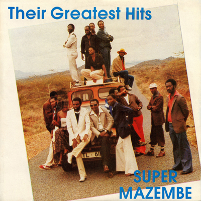 Editions Mazembe EMALP 0560    Super Mazembe:  Super Mazembe -- Their Greatest Hits