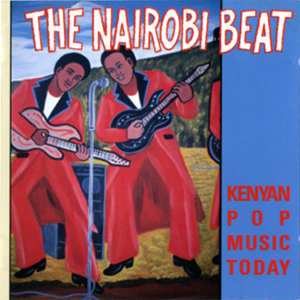 The Nairobi Beat, Kenyan Pop Music Today, Rounder CD5030