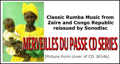Image:  Classic Rumba Music from Zaïre and Congo Republic reissued by Sonodisc